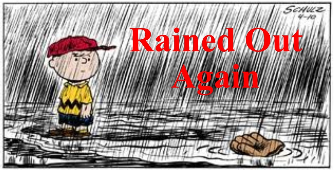 Rained Out Again CB